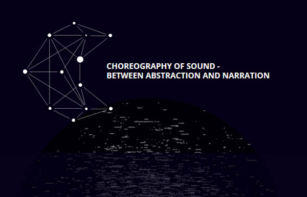 Choreography of Sound