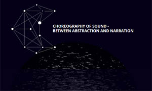 Choreography of Sound